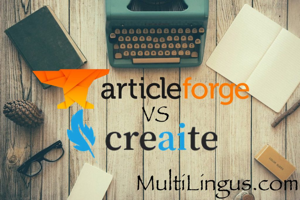 Arcicle Forge vs Creaite - comparion of software for auto-generation of unique articles